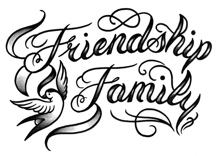 Calligraphy lettering tattoo friendship family love