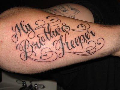 Cursive Letter Tattoo My Brothers Keeper Tattoo Love