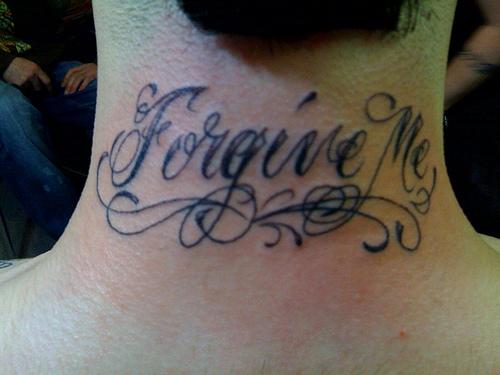 tattoo flash lettering forgive me tattoo love. Black Bedroom Furniture Sets. Home Design Ideas