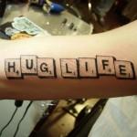 tattoo_lettering_hug-life-scrabble